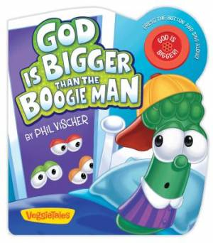 God Is Bigger Than The Boogie Man Board Book