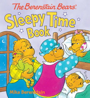 The Berenstain Bears Sleepy Time Board Book