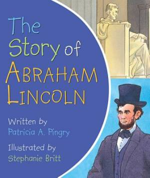 Story Of Abraham Lincoln, The