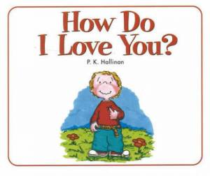 How Do I Love You Board Book
