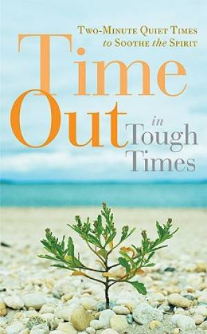 Time Out In Tough Times