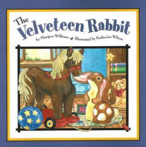 The Velveteen Rabbit