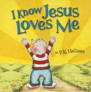 I Know Jesus Loves Me Paperback