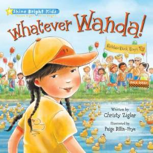 Shine Bright Kids - Whatever Wanda! Jacketed Hardback