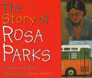 Story Of Rosa Parks The  Bb