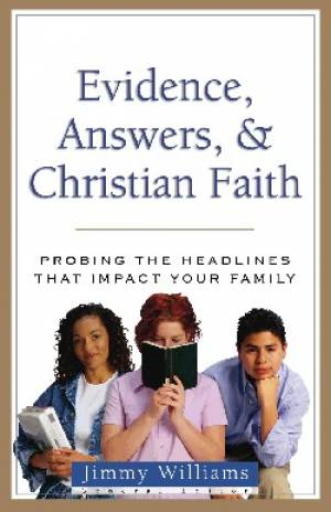 Evidence Answers And Christian Faith Pb