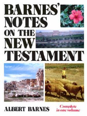 Barnes' Notes on the New Testament