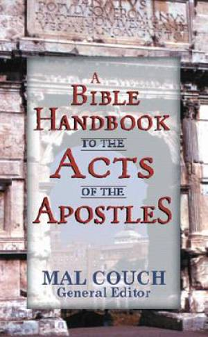 Bible Handbook To The Acts Of The Apostl