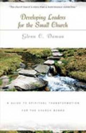 Developing Leaders For The Small Church