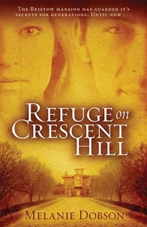 Refuge On Crescent Hill Pb