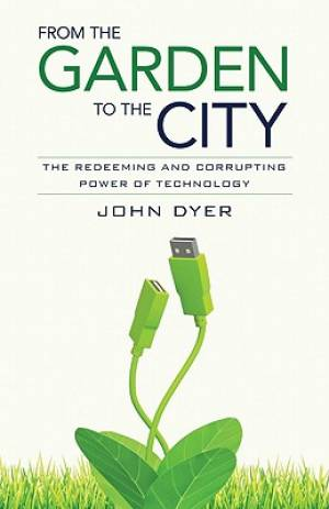 From The Garden To The City Pb