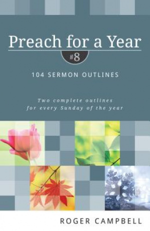 Preach For A Year: Volume 8