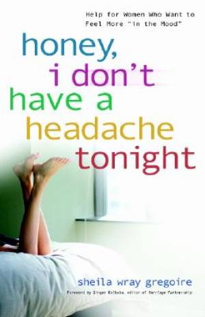 Honey I Dont Have A Headache Tonight Pb