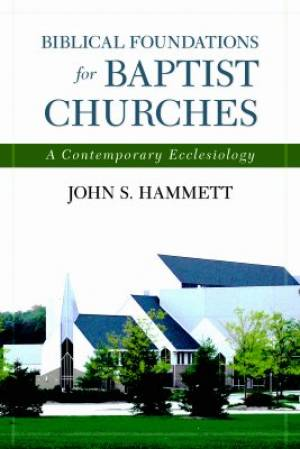 Biblical Foundations For Other Churches