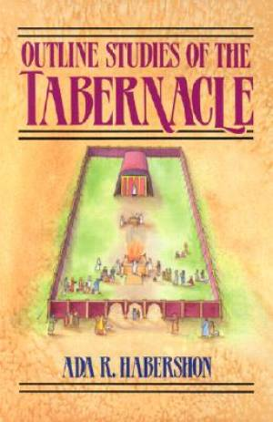 Outline Studies Of The Tabernacle Pb