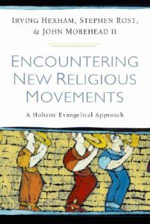 Encountering New Religious Movements Pb