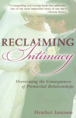 Reclaiming Intimacy Pb