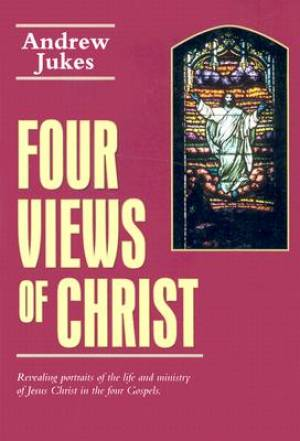 Four Views Of Christ Pb