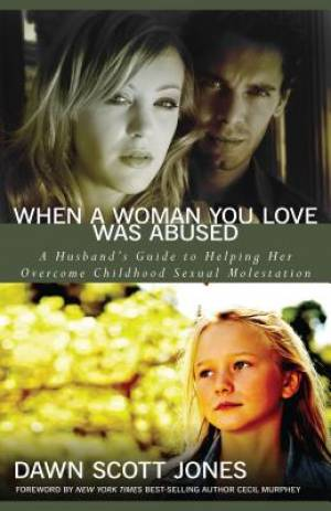 When A Woman You Love Was Abused Pb