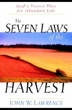 Seven Laws Of The Harvest The Pb