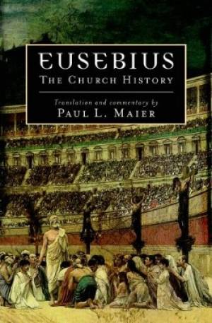 Eusebius The Church History Pb