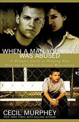 When A Man You Love Was Abused Pb