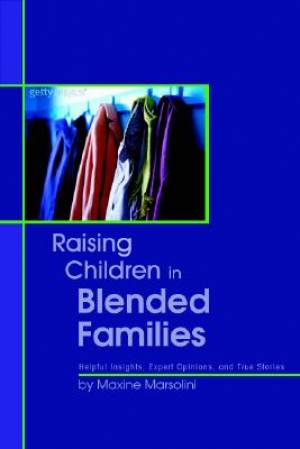 Raising Children In Blended Families Pb