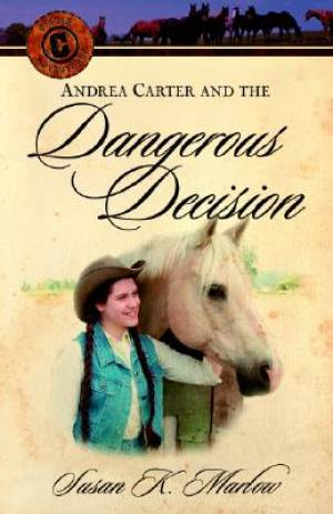Andrea Carter And The Dangerous Decision