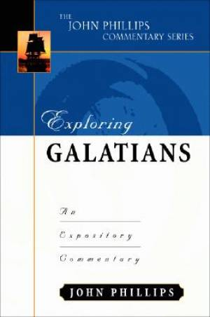 Galatians : John Phillips Commentary Series