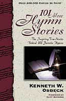 101 More Hymn Stories