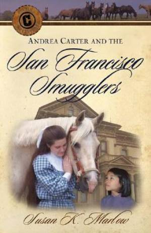 Andrea Carter and the San Francisco Smugglers