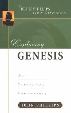 Genesis : John Phillips Commentary Series
