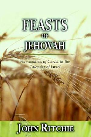 Feasts Of Jehovah Pb