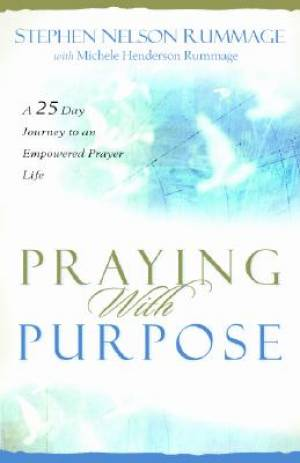 Praying With Purpose Pb
