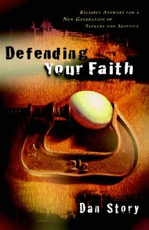 Defending Your Faith Pb