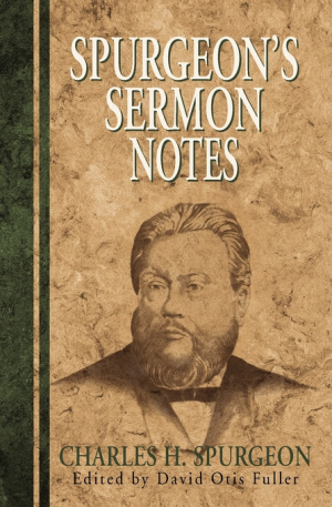 Spurgeon's Sermon Notes