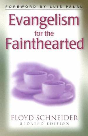 Evangelism For The Fainthearted Pb