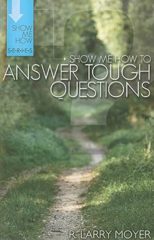 Show Me How To Answer Tough Questions Pb
