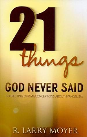 21 Things God Never Said Pb