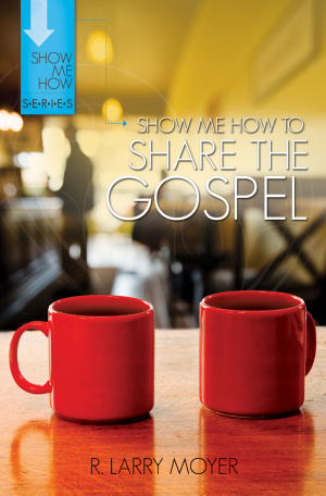 Show Me How To Share The Gospel Pb