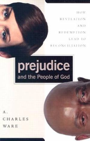 Prejudice And The People Of God Pb