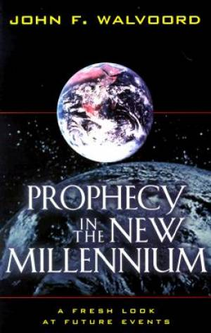Prophecy In The New Millennium Pb