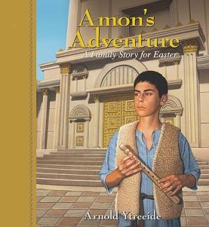 Amons Adventure : A Family Story For Easter