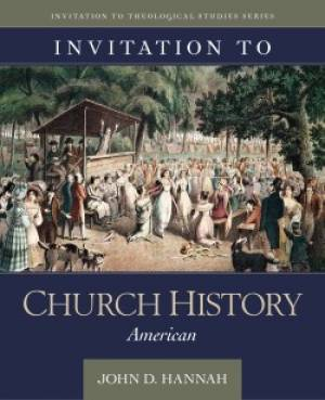 Invitation to Church History