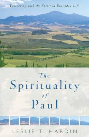 The Spirituality of Paul