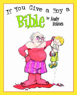 If You Give A Boy A Bible Hb