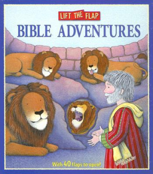 Bible Adventures : Lift The Flap