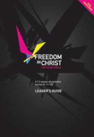 Freedom In Christ For Young People Leader Guide