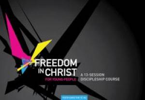 Freedom In Christ For Young People Workbook 15-18