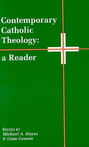 Contemporary Catholic Theology